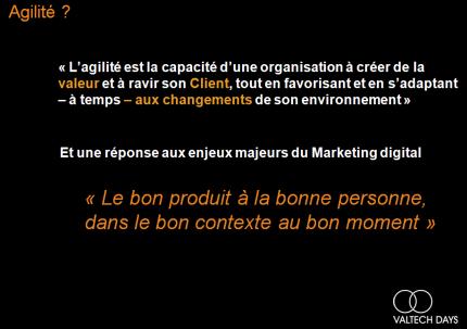 Agilité: Changement et Ravissement du client... la seul réponse aux nouveaux enjeux du Marketing digital